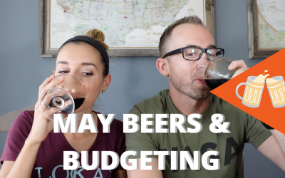 May Beers & Budgeting Review