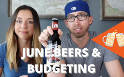 June Beers & Budgeting Review