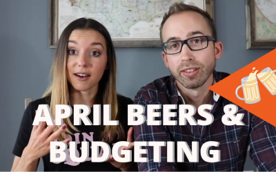 April Beers & Budgeting