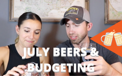 July Beers & Budgeting Review